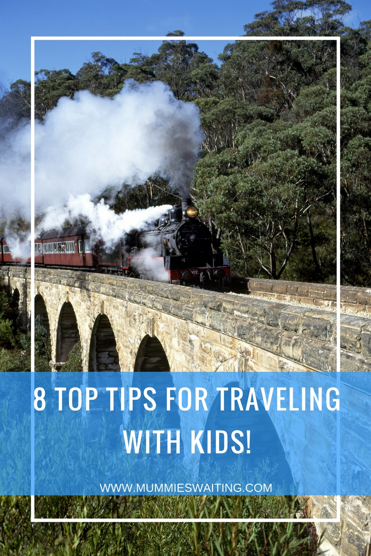 8 top tips for traveling with kids!