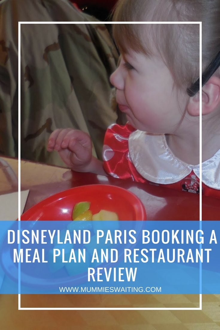 Disneyland Paris booking a meal plan and restaurant review.