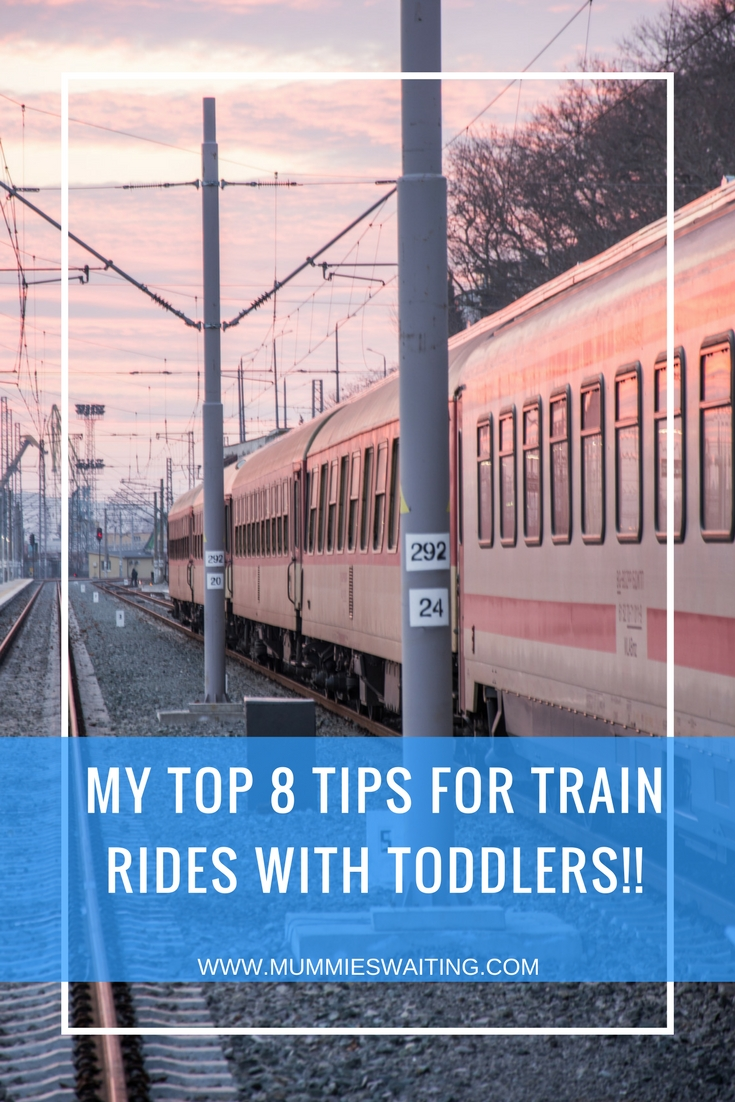 My top 8 tips for train rides with toddlers!!