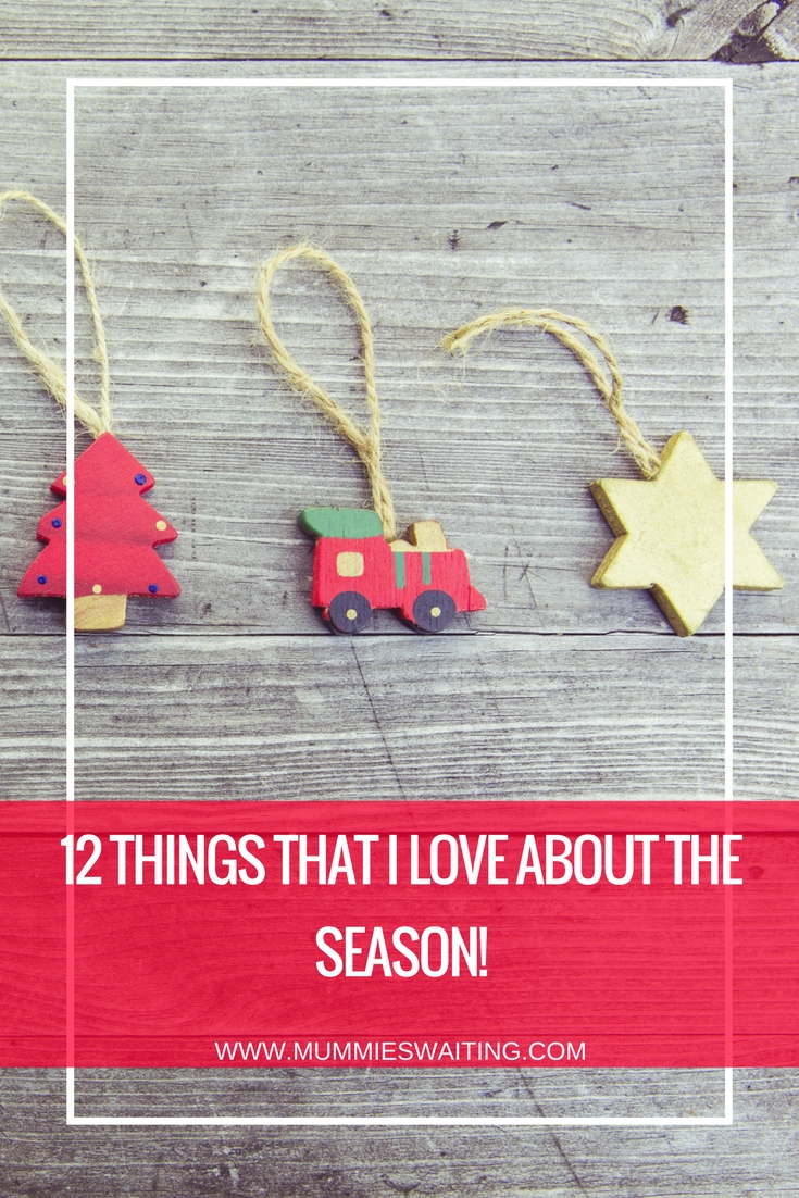 12 things that I love about the season!