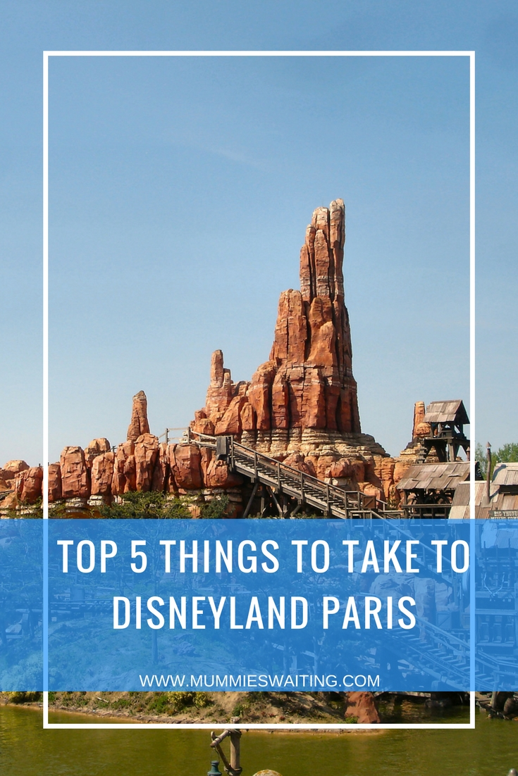 Top 5 things to take to Disneyland Paris