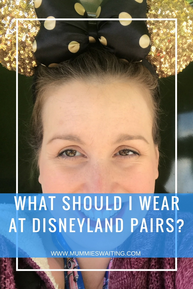 What should I wear at Disneyland Pairs?
